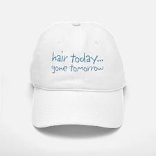 hairtodayDrk copy Baseball Baseball Cap
