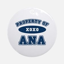"""""""Property of Ana"""" Ornament (Round)"""