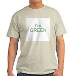 Im green Light T-Shirt