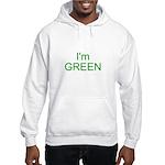 Im green Hooded Sweatshirt