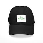 Im green Black Cap