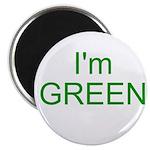 Im green Magnet