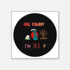 "pin-magnet 81 Square Sticker 3"" x 3"""