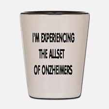 ONZHEIMERS Shot Glass