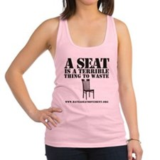 A SEAT IS A TERRIBLE Racerback Tank Top