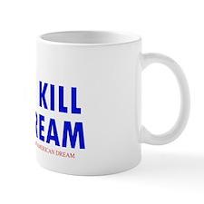 DONTKILL Mug
