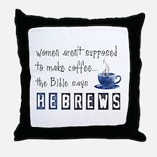 Bible Says Hebrews Throw Pillow