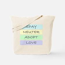 spay neuter adopt love 1-001 Tote Bag