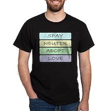 spay neuter adopt love 1-001 T-Shirt