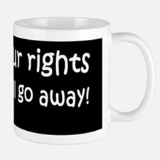 anti Obama ignor your rightsdbumplightb Mug