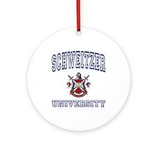 SCHWEITZER University Ornament (Round)