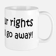 anti Obama ignor your rightsdbumplight Mug