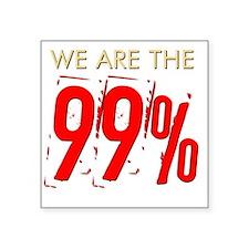 """we-are-the-99percent Square Sticker 3"""" x 3"""""""
