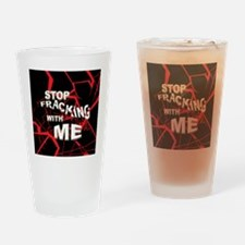 stopfrackingBTN Drinking Glass