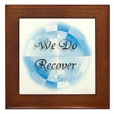 We Do Recover Framed Tile