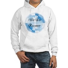 We Do Recover Hoodie