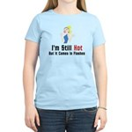 I'm Still Hot But It Comes In Flashes T-Shirt