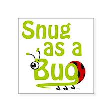 """LG-Snug-Green-10x10 Square Sticker 3"""" x 3"""""""