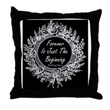 Breaking Dawn Forever is only the Beg Throw Pillow
