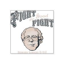 "bernie-fight-DKT Square Sticker 3"" x 3"""