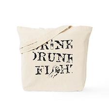 Drink, Drunk, Fight - Black Tote Bag