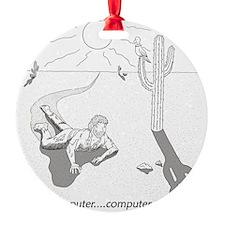 desertcomputer Ornament