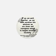 Rorty Together Quote Mini Button