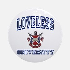 LOVELESS University Ornament (Round)