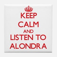 Keep Calm and listen to Alondra Tile Coaster