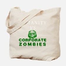 Humanity vs. Corporate Zombies - Black Tote Bag