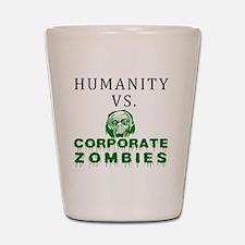 Humanity vs. Corporate Zombies - White Shot Glass