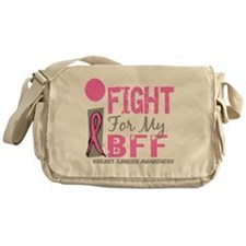 - I Fight For My BFF Breast Cancer D Messenger Bag
