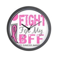 - I Fight For My BFF Breast Cancer D Wall Clock