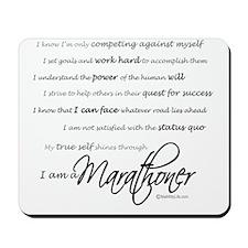 I Am a Marathoner - Script for light Mousepad