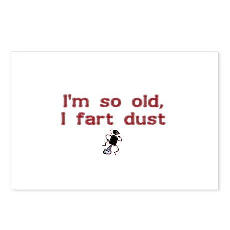I'm So Old I Fart Dust Postcards (Package of 8)