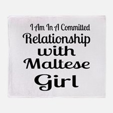I Am In Relationship With Maltese Gi Throw Blanket