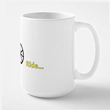 Ride... Mug