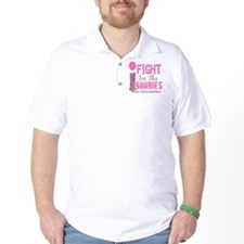 - I Fight For The Boobies Breast Cancer T-Shirt