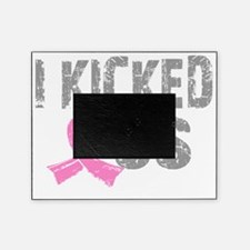 - I Kicked Ass Breast Cancer Survivo Picture Frame