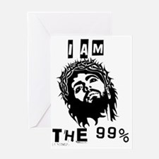 Jesus Is The 99% Greeting Card