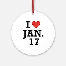 I Heart January 17 Ornament (Round)