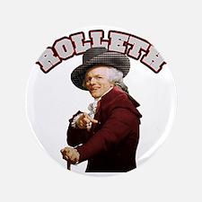 """Rolleth 3.5"""" Button"""
