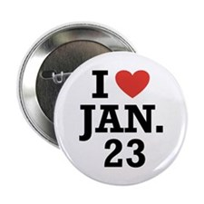 I Heart January 23 Button