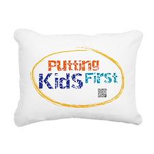 putting kids first Rectangular Canvas Pillow