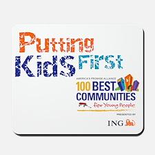 putting kids first2 Mousepad