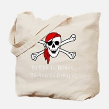 To Arr Is Pirate Adult White Tote Bag