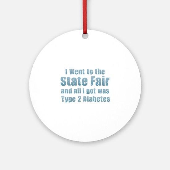 State Fair Type 2 Diabetes Round Ornament