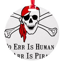 To Arr Is Pirate Adult Black Ornament