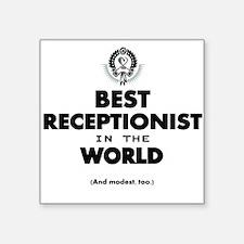 The Best in the World – Receptionist Sticker