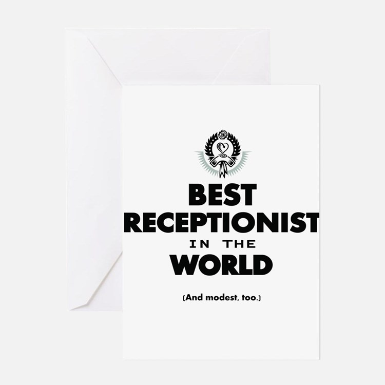 The Best in the World – Receptionist Greeting Card